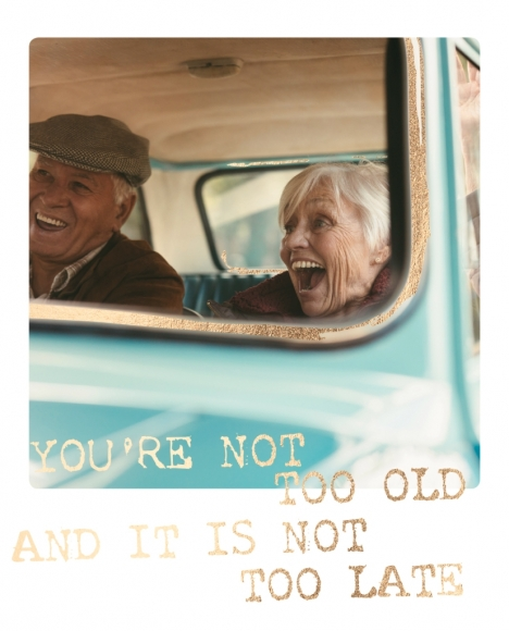 Postkarte: You're not too old and it is not too late