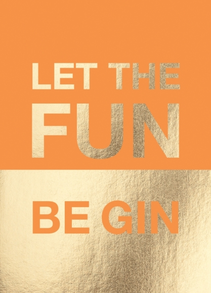 Postkarte: Let the fun be Gin