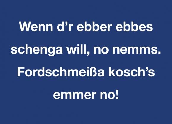 Postkarte: Wenn d'r ebber ebbes schenga will, no nemms