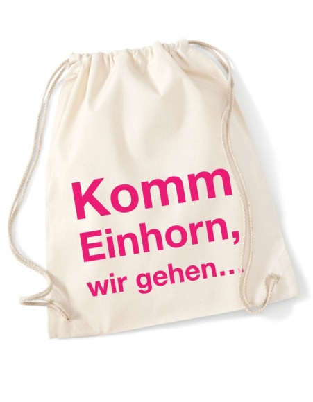Turnbeutel Komm Einhorn, wir gehen...