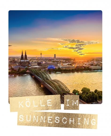 Postkarte: Kölle im Sunnesching