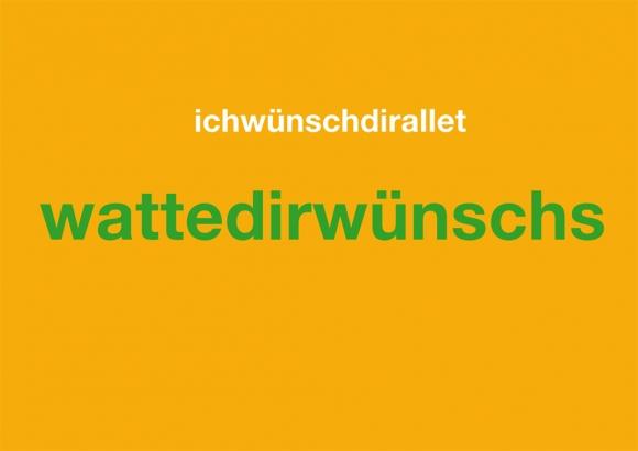 Postkarte: ichwünschdiralletwattedirwünschs
