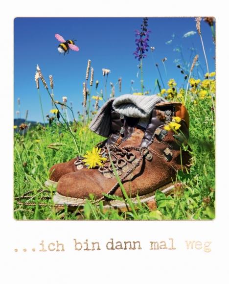 Postkarte: ...ich bin dann mal weg