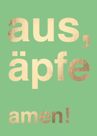 Postkarte: aus, äpfe amen!
