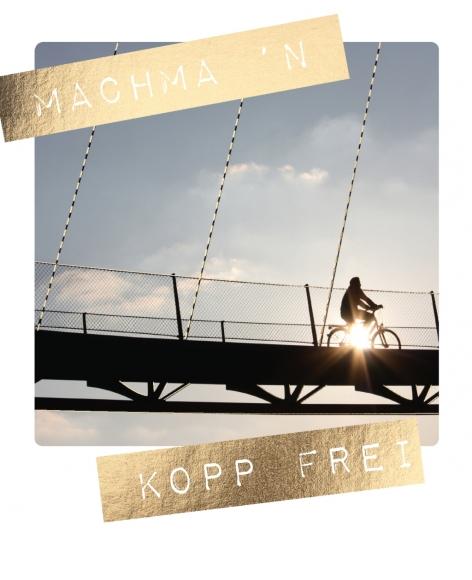 Postkarte: Machma `n Kopp frei
