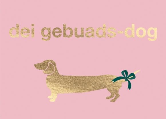 Postkarte: dei gebuads-dog