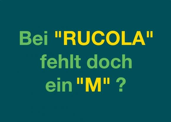 """Postkarte: Bei """"Rucola"""" fehlt doch ein """"M""""?"""