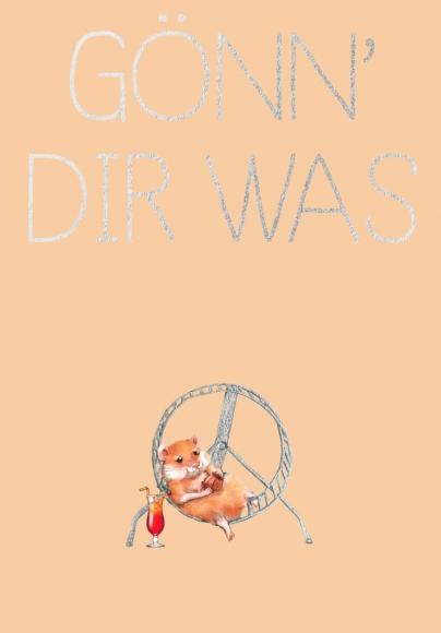 Postkarte: Gönn' Dir was
