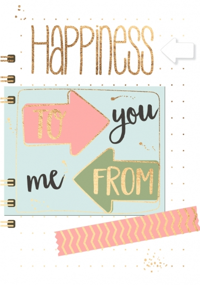 Doppelkarte: Happiness to you from me