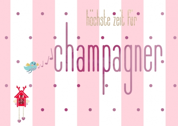 Postkarte: Höchste Zeit für Champagner
