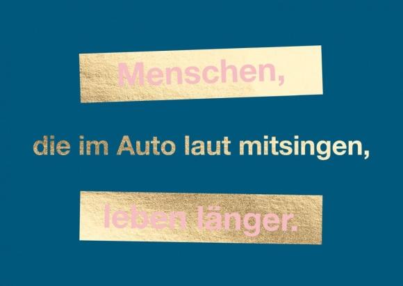 Postkarte: Menschen, die im Auto laut mitsingen, leben länger