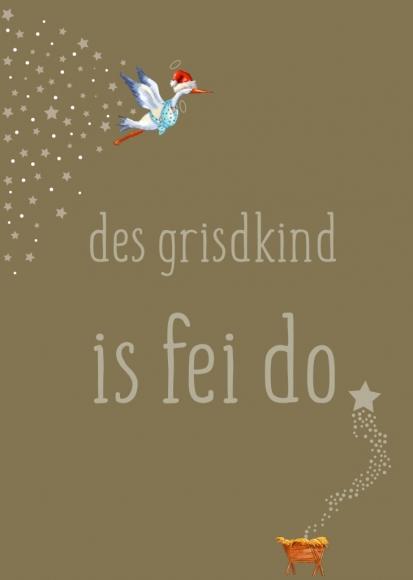 Postkarte: des grisdkind is fei do