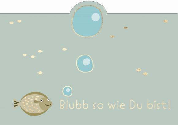 Postkarte: Blubb so wie Du bist