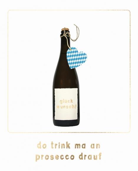 Postkarte: Do trink ma an prosecco drauf.