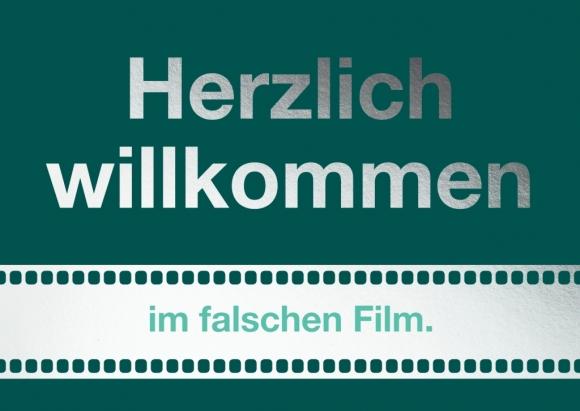 Postkarte: Herzlich Willkommen im falschen Film