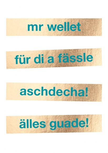 Postkarte: mr wellet für di a fässle aschdecha! älles guade!