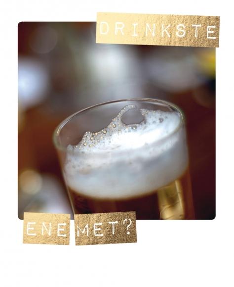 Postkarte: Drinkste ene met?