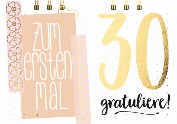 Doppelkarte: Zum ersten Mal 30 - gratuliere!