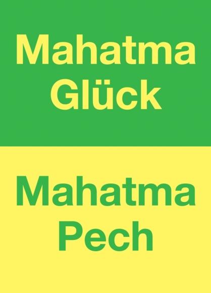 Postkarte: Mahatma Glück, Mahatma Pech