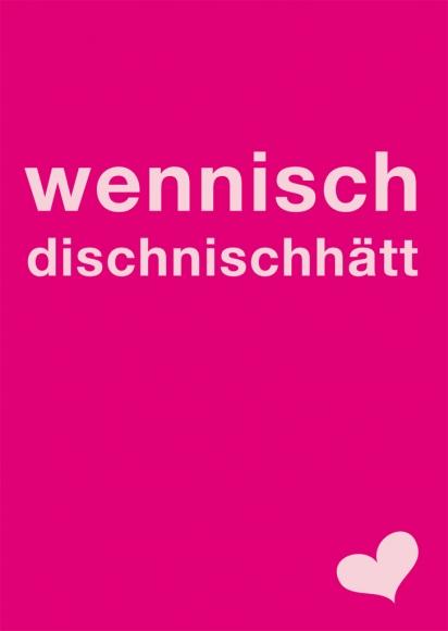 Postkarte: wennischdischnischhätt