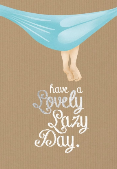 Doppelkarte: Have a lovely lazy day