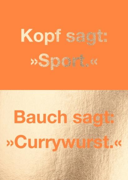 """Postkarte: Kopf sagt:"""" Sport"""" Bauch sagt: """"Currywurst"""""""