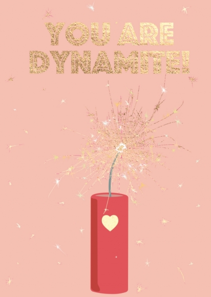Doppelkarte: You are dynamite!