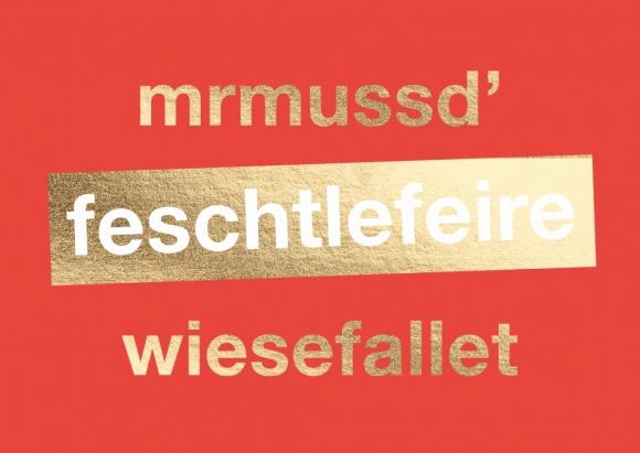 Postkarte: mrmussd' feschtlefeire wiesefallet