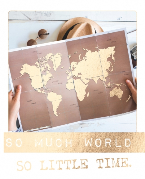 Postkarte: So much world so little time