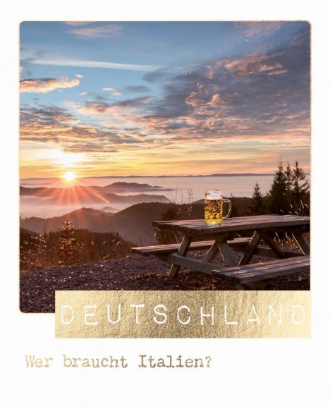 Postkarte: Deutschland. Wer braucht Italien?
