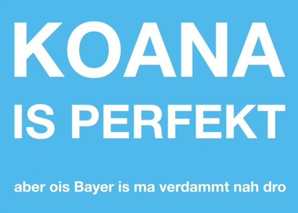 Postkarte: Koana is perfekt aber ois Bayer is ma verdammt nah dro
