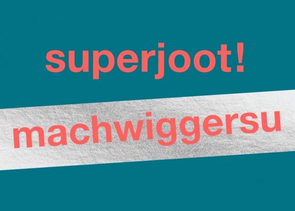 Postkarte: superjoot! machwiggersu