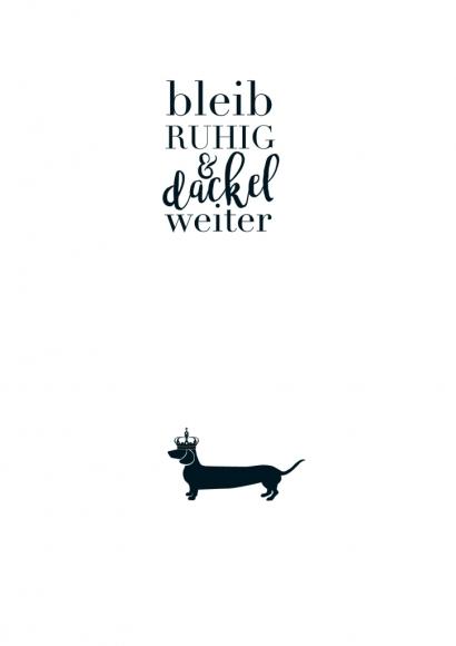 Postkarte: bleib Ruhig & dackel weiter