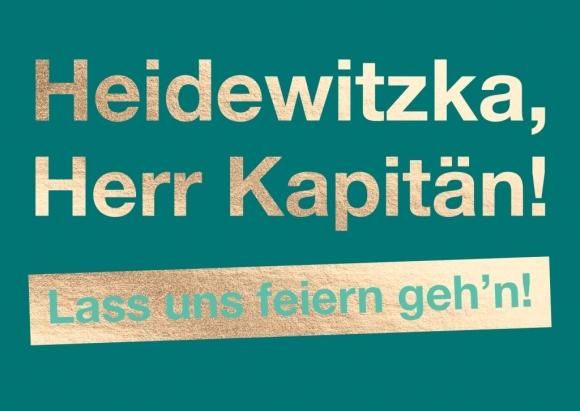 Postkarte: Heidewitzka, Herr Kapitän! Lass und feiern geh'n!