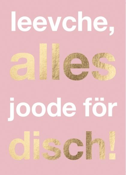 Postkarte: leevche, alles joode för disch!