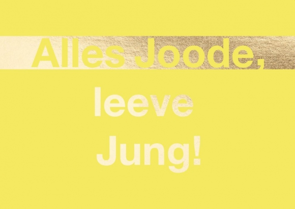Postkarte: Alles Joode, leeve Jung!