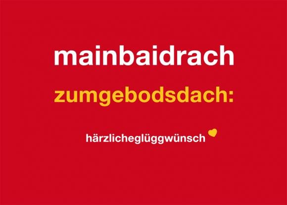 Postkarte: mainbaidrachzumgebodsdach