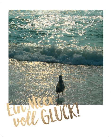 Postkarte: Ein Meer voll Glück!