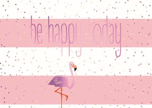 Postkarte: Flamingo - be happy today