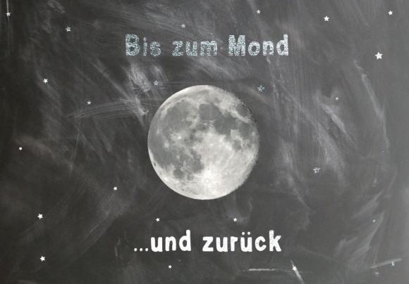Doppelkarte: Bis zum Mond und zurück. Tafel.