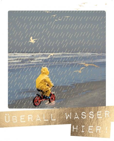 Postkarte: Überall Wasser hier