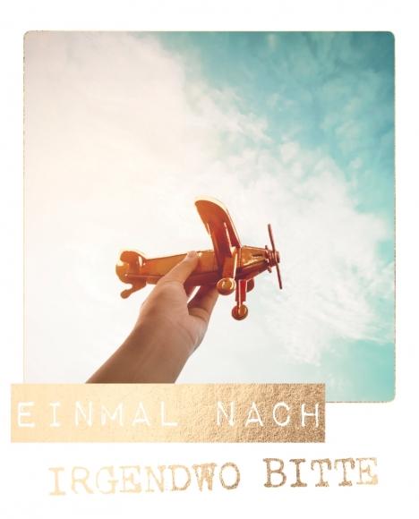 Postkarte: Einmal nach irgendwo bitte