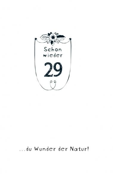 Doppelkarte: Schon wieder 29 ... du Wunder der Natur