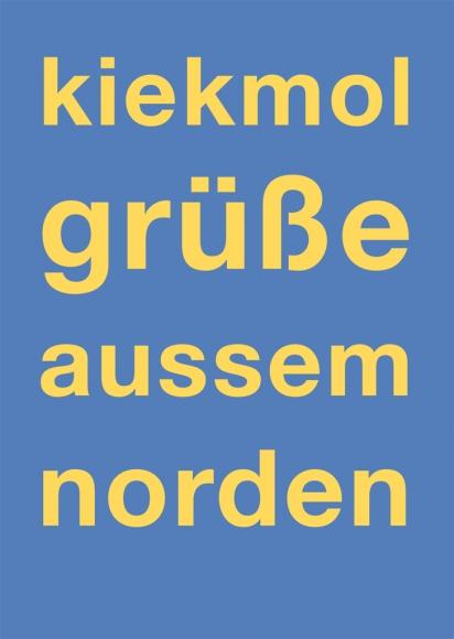 Postkarte: kiekmol-grüßeaussemnorden