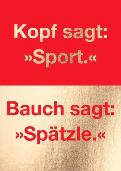 "Postkarte: Kopf sagt: ""Sport"" Bauch sagt:""Spätzle"""