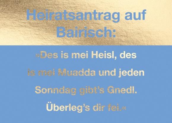 Postkarte: Heiratsantrag auf Bairisch