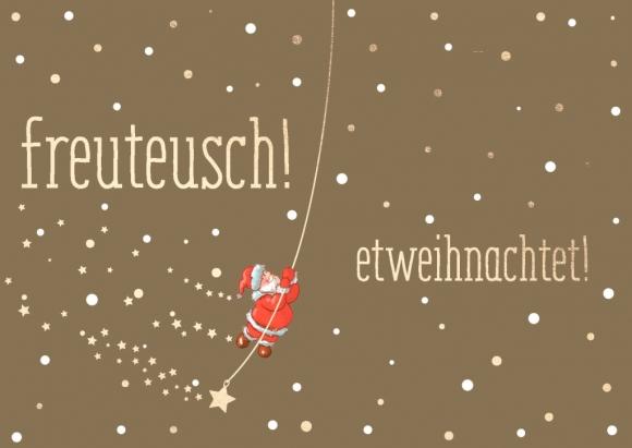 Postkarte: freuteusch! etweihnachtet!