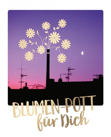 Postkarte: Blumen - Pott für dich