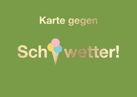 Postkarte: Karte gegen Sch-EIS-wetter!