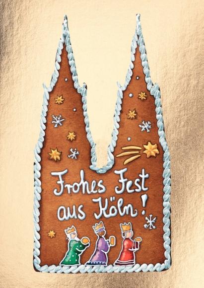 Postkarte: Frohes Fest aus Köln - Lebkuchendom